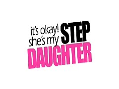 It's Okay She's My Step Daughter <font color=#43d0cc>5:50 мин</font>
