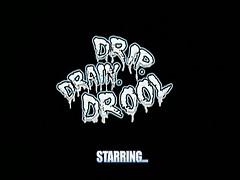 Drip. Drain. Drool <font color=#43d0cc>11:27 мин</font>